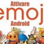 attivare le emoji su android