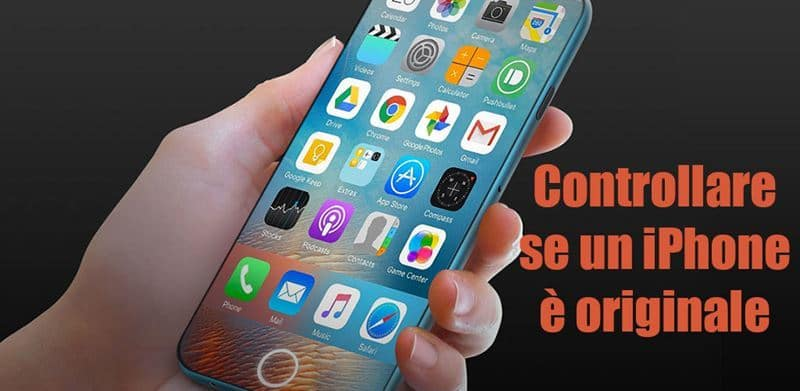 come vedere se iphone e originale