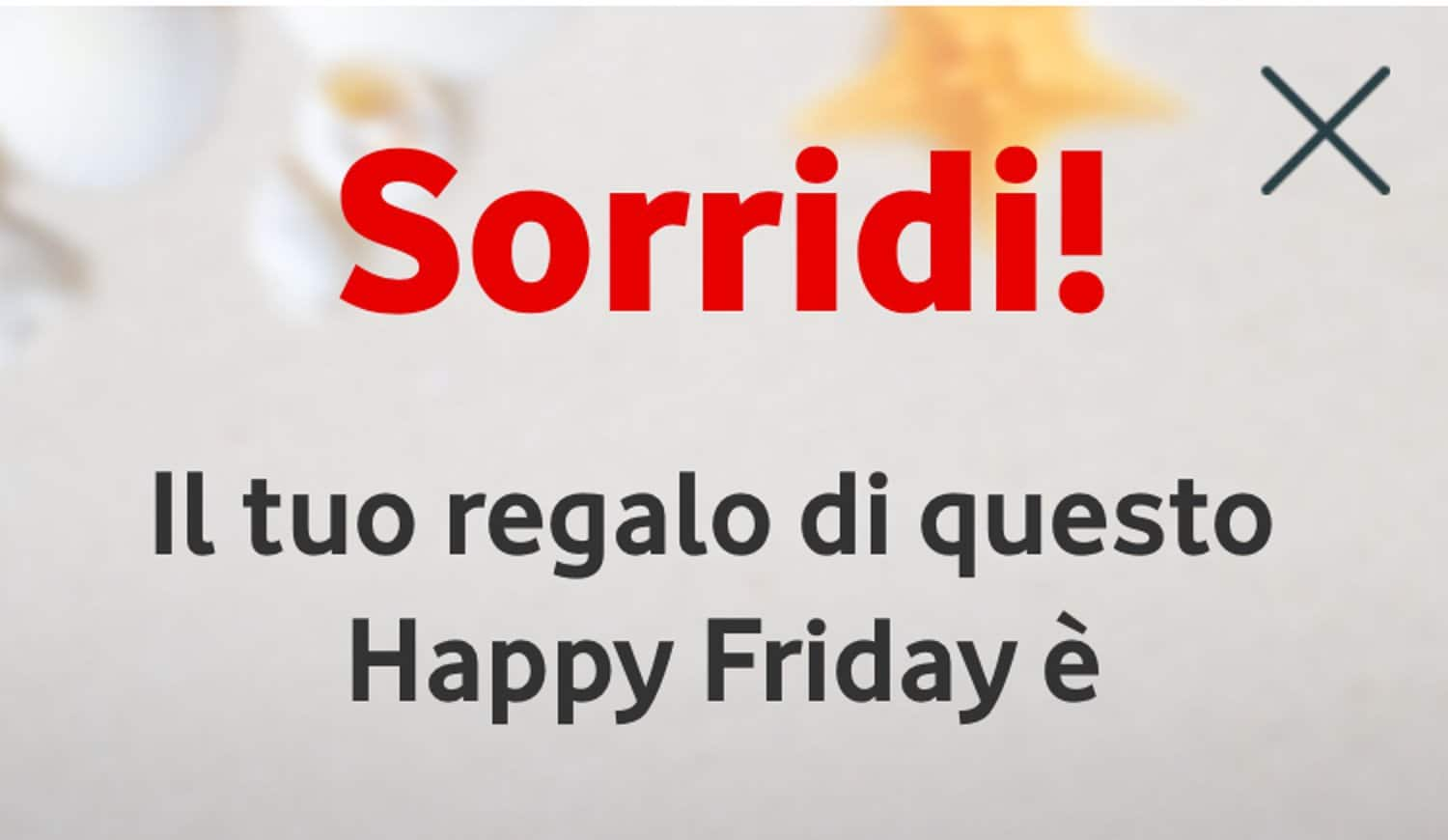 Anche oggi è Happy Friday con Vodafone