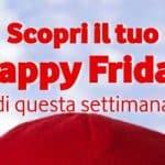 Il regalo di Vodafone Happy Friday per questo venerdì è........