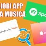 migliori app musica
