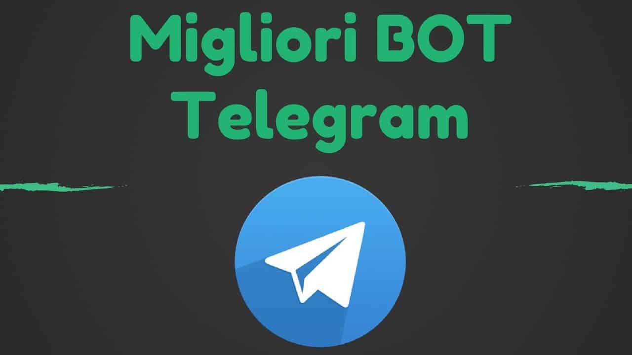 Telegram: i bot migliori