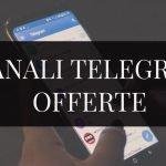 canali Telegram dedicati a Sconti e Offerte