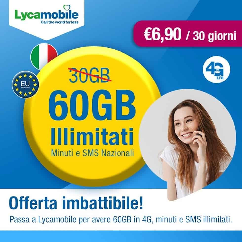 Lycamobile: minuti+SMS illimitati+60GB a 6,90€/ mese