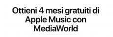 Apple Music: 4 mesi gratis con MediaWorld