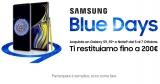 Arrivano i Samsung Blue Days dal 5 al 7 ottobre