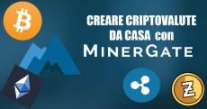 Creare criptovalute da casa con Minergate