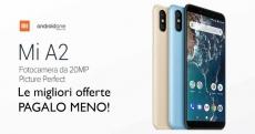 Offerte Xiaomi Mi A2 per acquistarlo al miglior prezzo